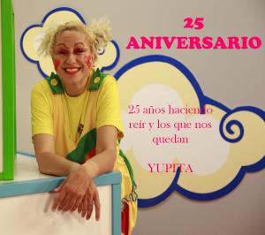 Yupita 25 aniversario