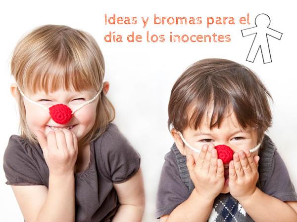 ideas-bromas-dia-de-los-inocentes