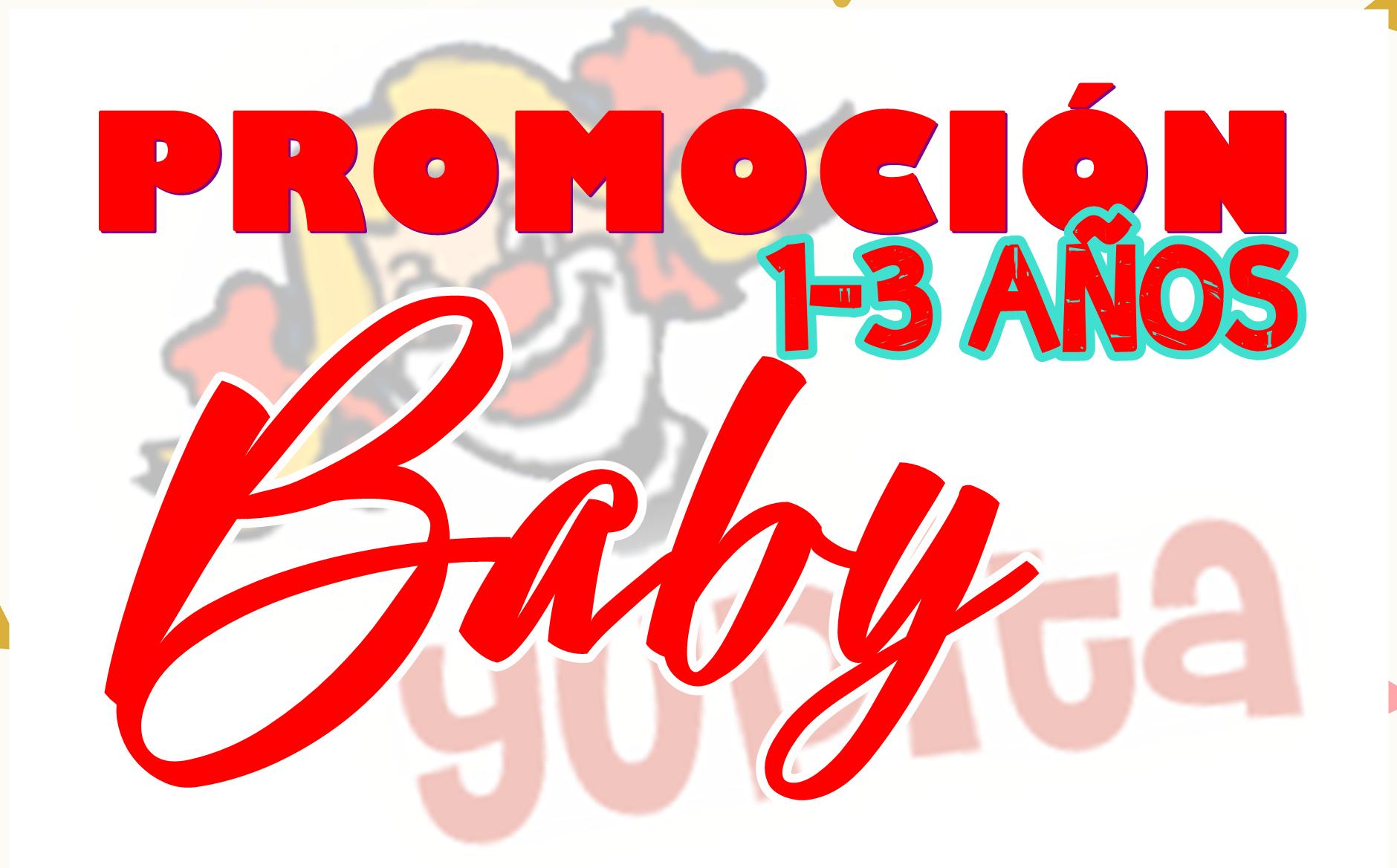 Promocion BABY – Para los más pequeños (1-3 años)