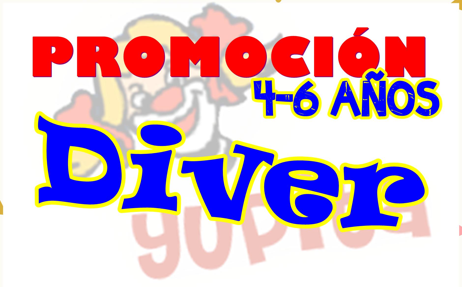 Promoción Diver – Para niños de 4 a 6 años